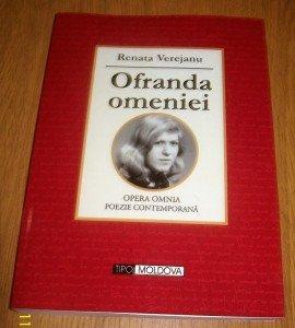 Renata Verejanu, Ofranda omeniei